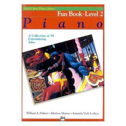Alfred's Basic Piano Fun Book Level 2