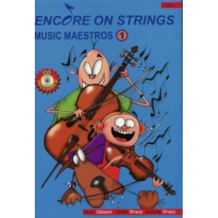 Encore On Strings Book 1 For First Year Cello. Book & Cd