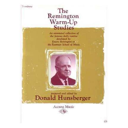 Remington Warm Up Studies for Trombone Edited by Hunsberger