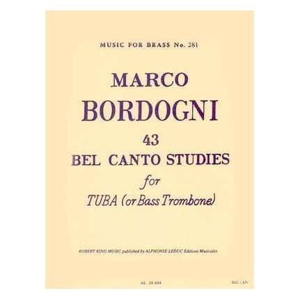 Bordogni - 43 Bel Canto Studies Tuba Or Bass Trombone