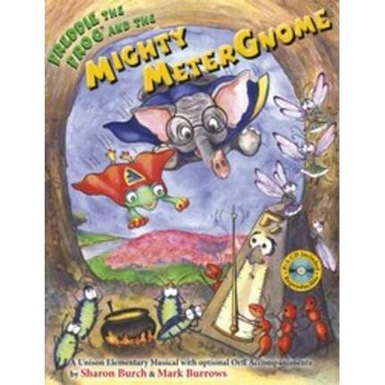 Freddie The Frog And The Mighty Meter Gnome Bk/CD