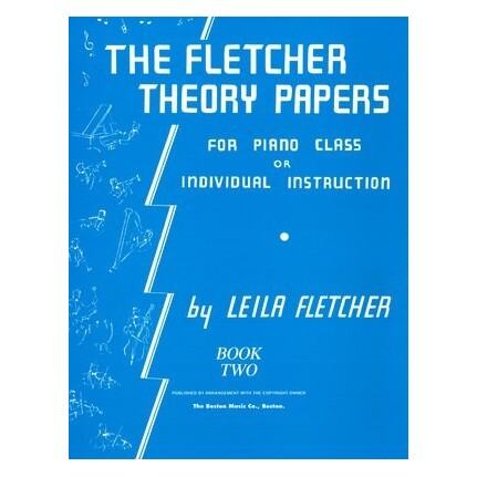 Fletcher Theory Papers Bk 2