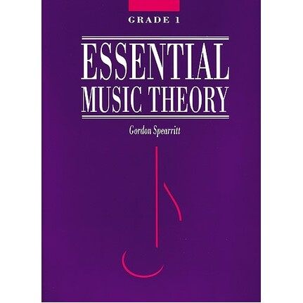 Essential Music Theory Grade 1 by Gordon Spearritt