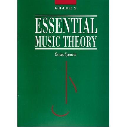 Essential Music Theory Grade 2 by Gordon Spearritt