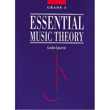 Essential Music Theory Grade 3 by Gordon Spearritt