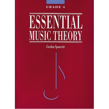 Essential Music Theory Grade 4 by Gordon Spearritt
