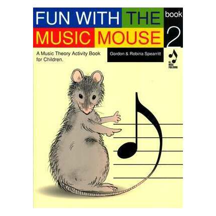 Fun With The Music Mouse Book 2
