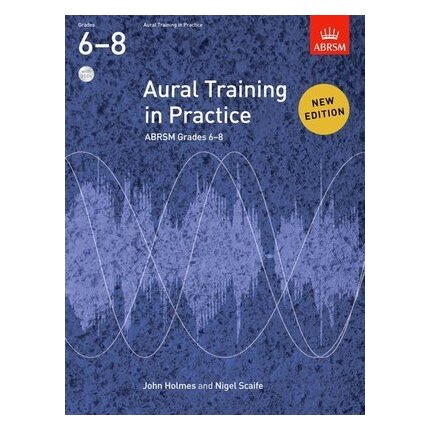 ABRSM Aural Training in Practice Grade 6-8 Bk/CDs