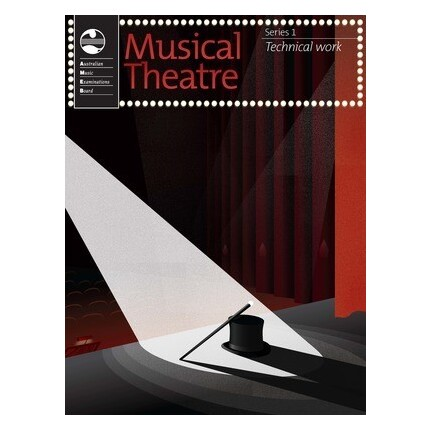 Musical Theatre Series 1 Technical Work (2015) AMEB