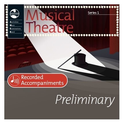 Musical Theatre Series 1 Preliminary Recorded Accompaniments AMEB