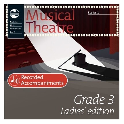 Musical Theatre Series 1 Grade 3 Ladies Recorded Accompaniments AMEB
