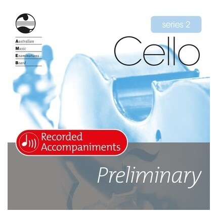 Cello Preliminary Series 2 Recorded Accompaniments CD AMEB
