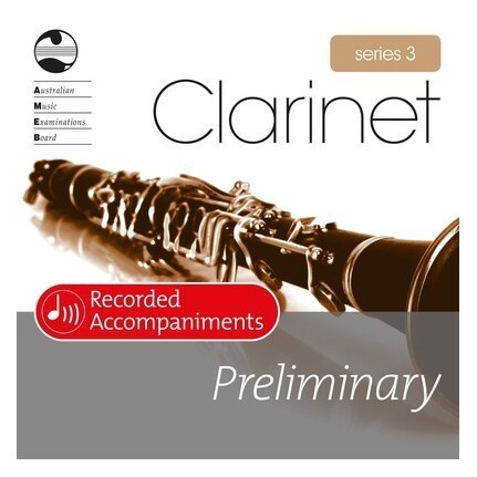 Clarinet Preliminary Series 3 Recorded Accompaniments CD AMEB