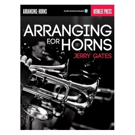 Arranging For Horns Bk/Online Audio