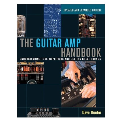 The Guitar Amp Handbook Updated Expanded Edition