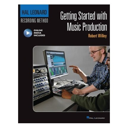 Getting Started With Music Production Bk/Online Media