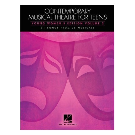 Contemporary Musical Theatre For Teens Young Women's Vol 2