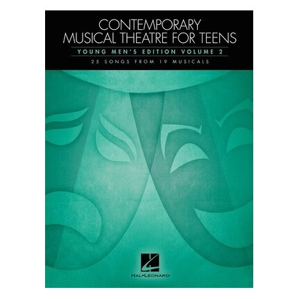 Contemporary Musical Theatre For Teens Young Men's Vol 2
