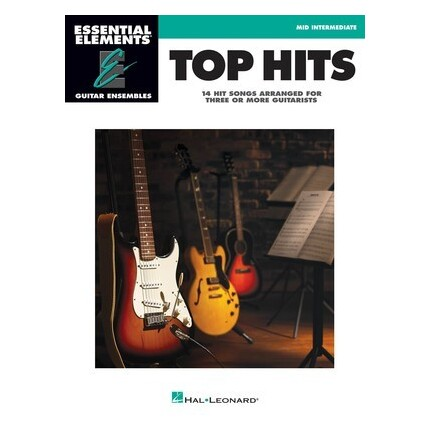 Essential Elements Top Hits Guitar Ensembles Mid Intermediate