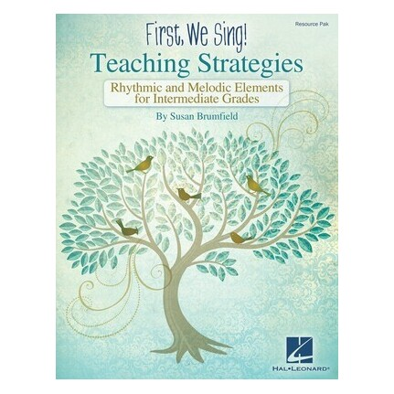 First We Sing! Teaching Strategies (Intermediate)