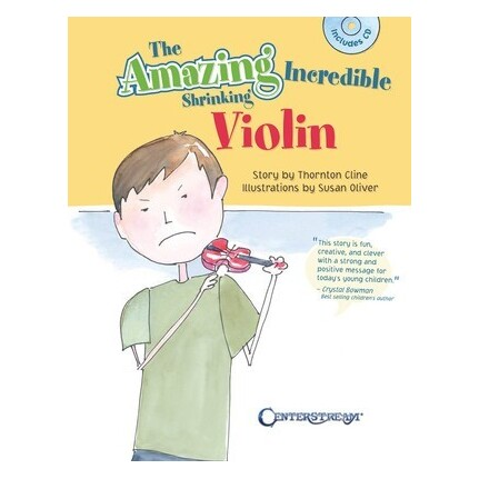 Amazing Incredible Shrinking Violin Bk/CD