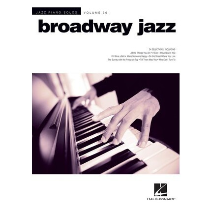 Broadway Jazz Piano Solos Vol 36