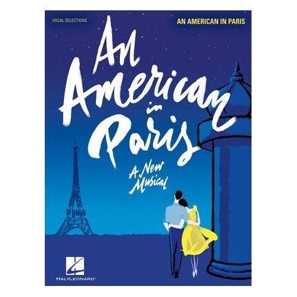 An American In Paris A New Musical Vocal