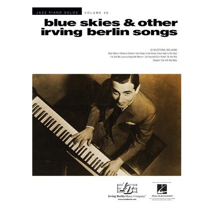 Blue Skies & Other Irving Berlin Songs Jazz Piano Solos Vol 48