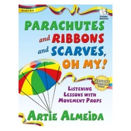 Parachutes and Ribbons and Scarves Oh My! Bk/CD