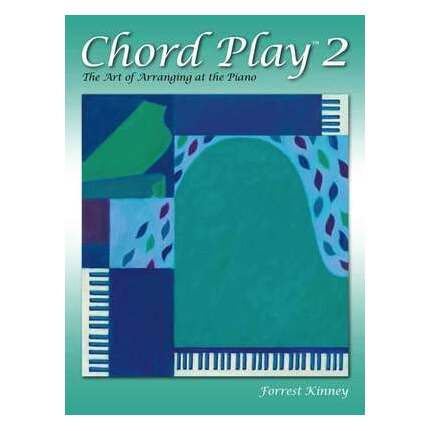 Chord Play 2 - The Art Of Arranging At The Piano