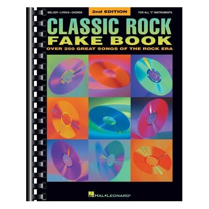 Classic Rock Fake Book C Instruments 2nd Edition
