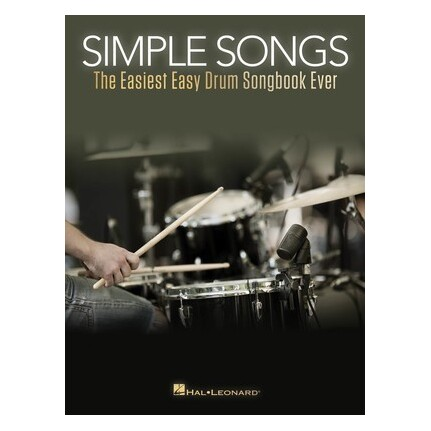 Simple Songs Easiest Easy Drum Songbook Ever