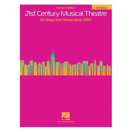 21st Century Musical Theatre Womens 3rd Edition