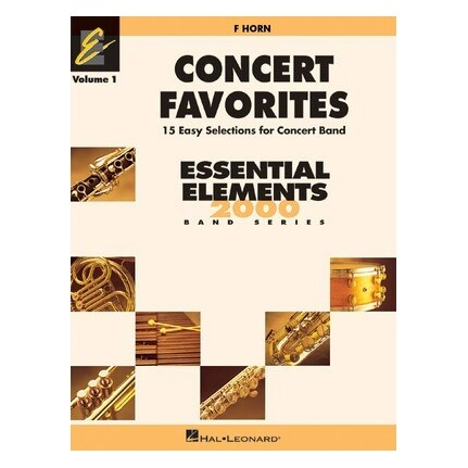 Essential Elements F Horn Concert Favorites Vol 1