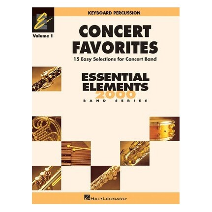 Essential Elements Keyboard Percussion Concert Favorites Vol 1