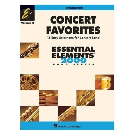 Essential Elements Conductor Concert Favorites Vol 2