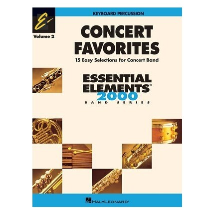 Essential Elements Keyboard Percussion Concert Favorites Vol 2