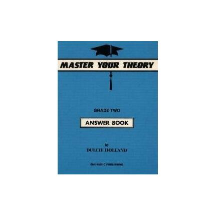 MASTER YOUR THEORY ANSWER BK 2 By Dulcie Holland