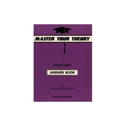 MASTER YOUR THEORY ANSWER BK 3 By Dulcie Holland