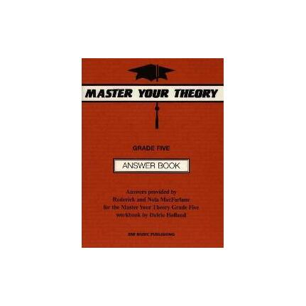 MASTER YOUR THEORY ANSWER BK 5 By MacFarlane R & N