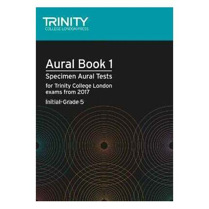 Trinity Aural Tests Book 1 Initial-Grade 5 From 2017