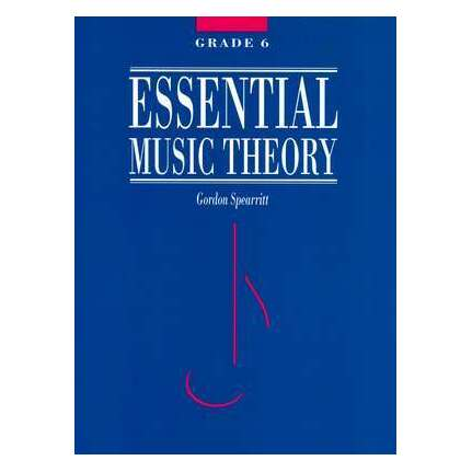 Essential Music Theory Grade 6