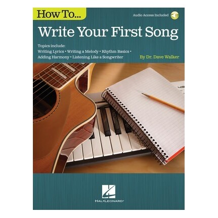 How To Write Your First Song Bk/Online Audio