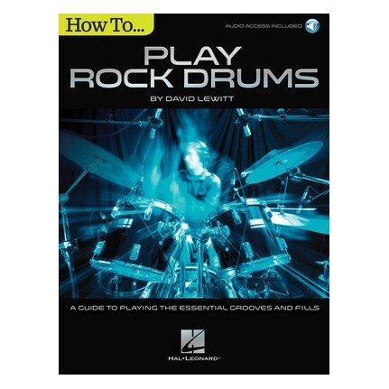 How To Play Rock Drums Bk/Online Audio