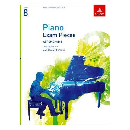 ABRSM Piano Exam Pieces 2015-2016 Grade 8